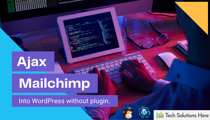 ajax mailchi integration in wordpress without plugin